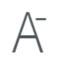 Icon Verkleinerung Schriftgröße